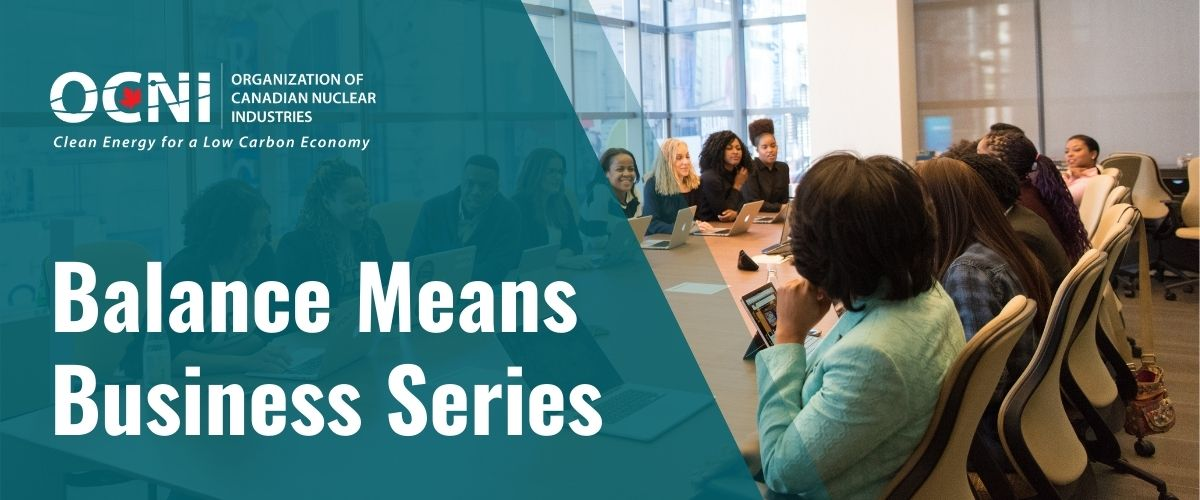 Diversity in Leadership – Balance Means Business Webinar Series: Launches March 8, 2021